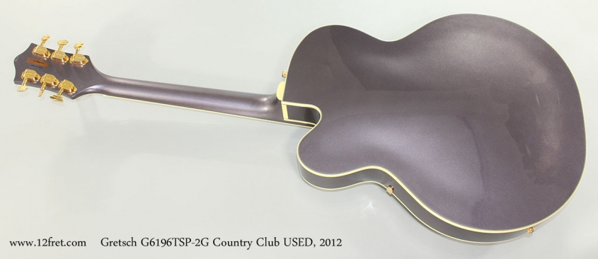 Gretsch G6196TSP-2G Country Club USED, 2012 Full Rear View