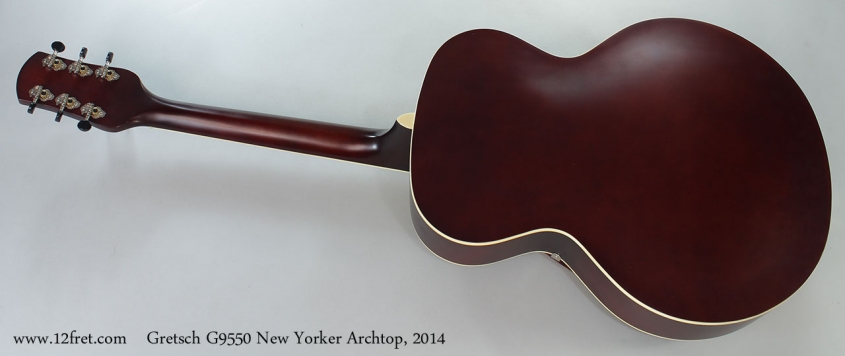 Gretsch G9550 New Yorker Archtop, 2014 Full Rear View