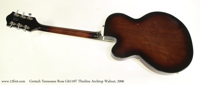 Gretsch Tennessee Rose G6119T Thinline Archtop Walnut, 2006  Full Rear VIew