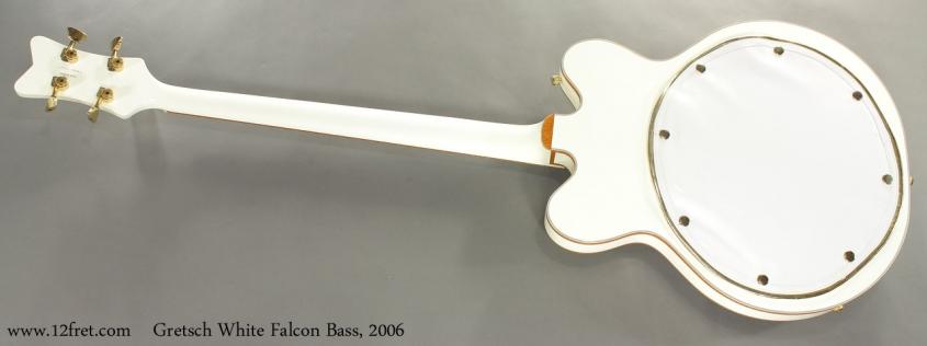 Gretsch White Falcon Bass G6136LSB 2006 full rear view