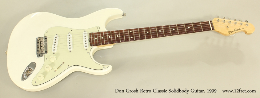 Don Grosh Retro Classic Solidbody Guitar, 1999 Full Front View
