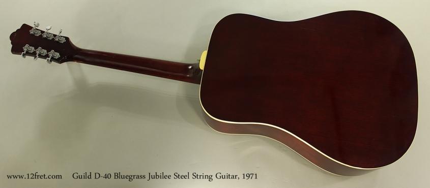 Guild D-40 Bluegrass Jubilee Steel String Guitar, 1971 Full Rear VIew