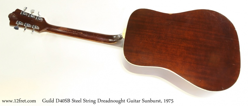 Guild D40SB Steel String Dreadnought Guitar Sunburst, 1975   Full Rear View