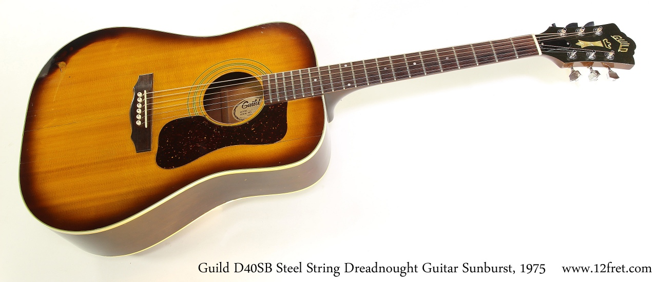 Guild D40SB Steel String Dreadnought Guitar Sunburst, 1975   Full Front View