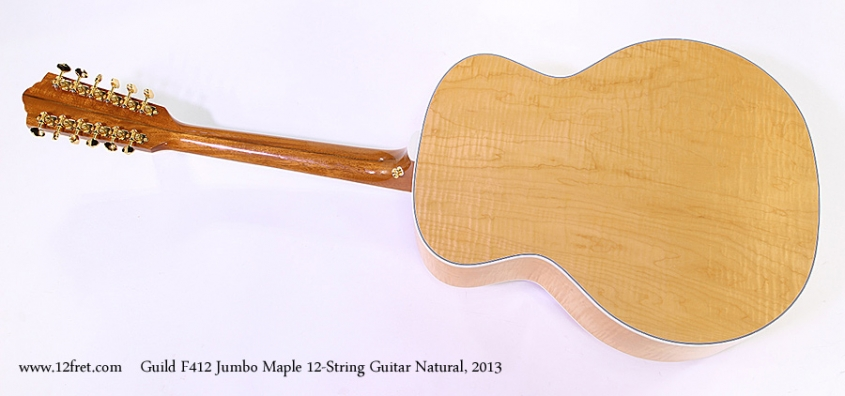 Guild F412 Jumbo Maple 12-String Guitar Natural, 2013 Full Rear View