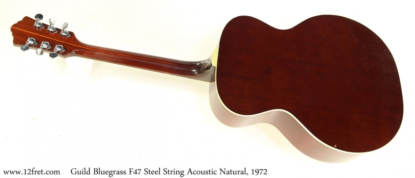 Guild Bluegrass F47 Steel String Acoustic Natural, 1972 Full Rear View