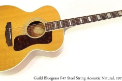 Guild Bluegrass F47 Steel String Acoustic Natural, 1972 Full Front View