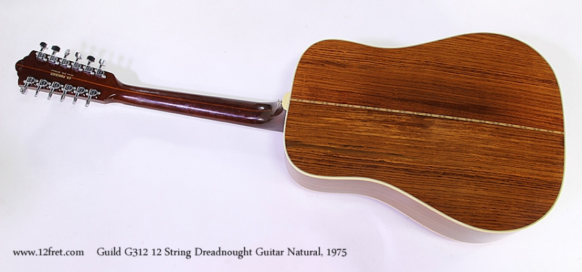 Guild G312 12 String Dreadnought Guitar Natural, 1975 Full Rear View