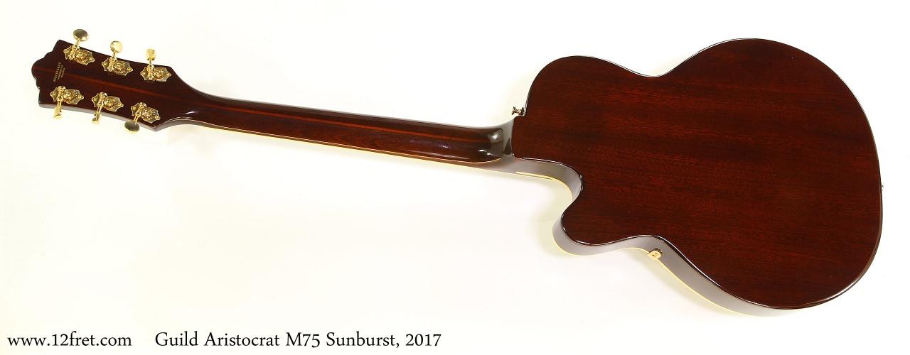 Guild Aristocrat M75 Sunburst, 2017 Full Rear View
