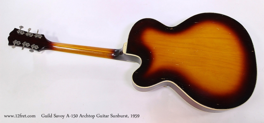 Guild Savoy A-150 Archtop Guitar Sunburst, 1959 Full Rear View
