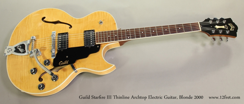 Guild Starfire III Thinline Archtop Electric Guitar, Blonde 2000 Full Front View