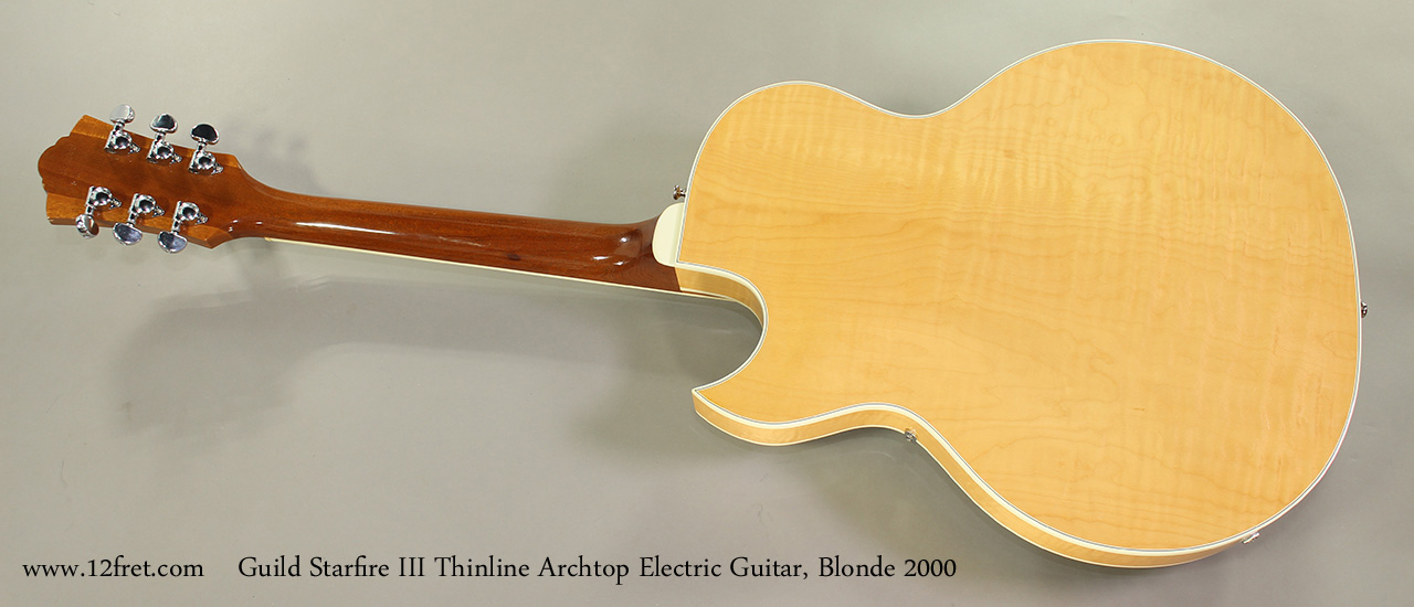 Guild Starfire III Thinline Archtop Electric Guitar, Blonde 2000 Full Rear View