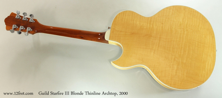 Guild Starfire III Blonde Thinline Archtop, 2000 Full Rear View