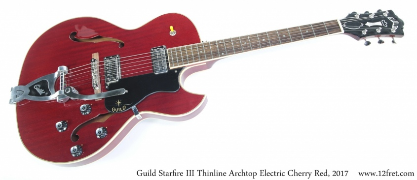 Guild Starfire III Thinline Archtop Electric Cherry Red, 2017 Full Front View