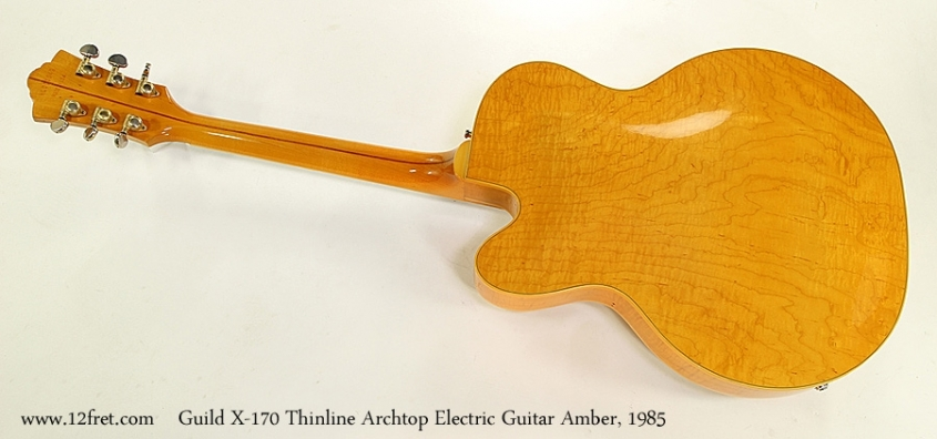 Guild X-170 Thinline Archtop Electric Guitar Amber, 1985 Full Rear View