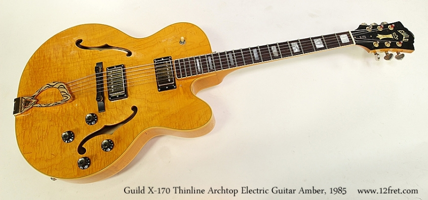 Guild X-170 Thinline Archtop Electric Guitar Amber, 1985 Full Front View