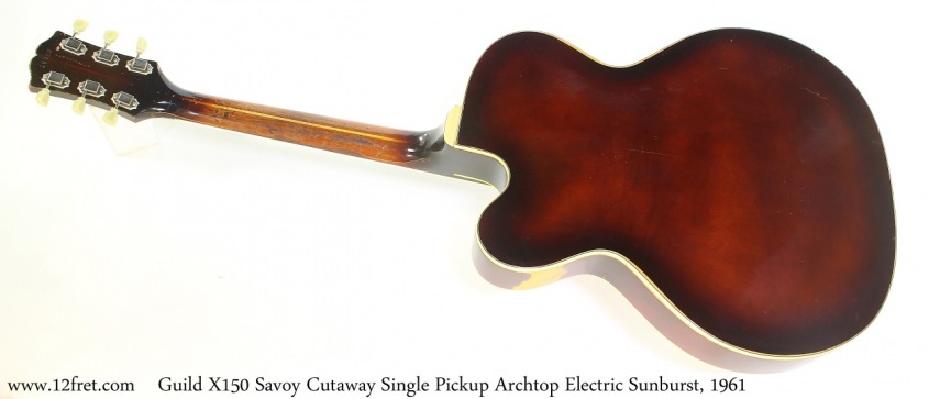 Guild X150 Savoy Cutaway Single Pickup Archtop Electric Sunburst, 1961 Full Rear View