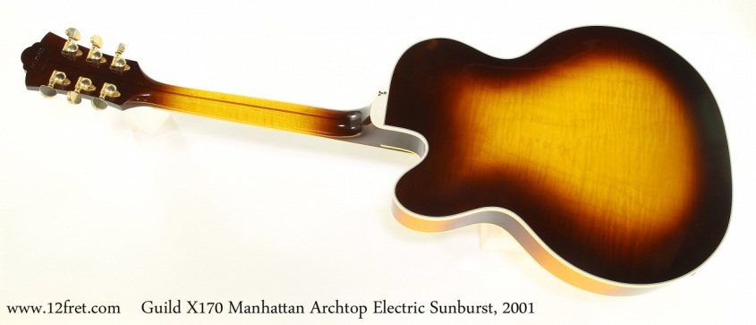 Guild X170 Manhattan Archtop Electric Sunburst, 2001 Full Rear View