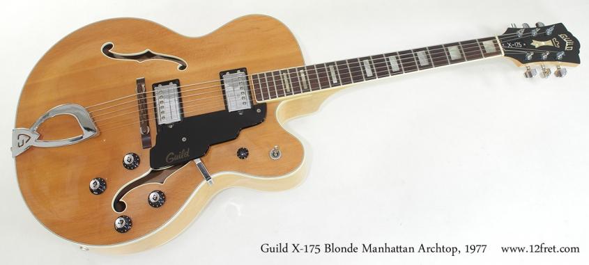 Guild X-175 Blonde Manhattan Archtop 1977 full front view