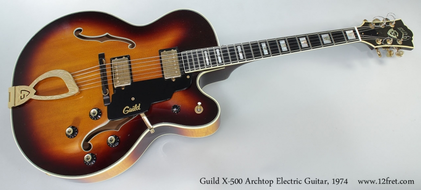 Guild X-500 Archtop Electric Guitar, 1974 Full Front View