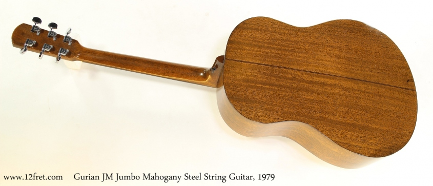 Gurian JM Jumbo Mahogany Steel String Guitar, 1979  Full  Rear View