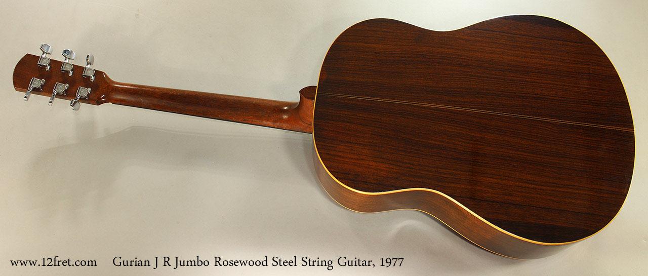 Gurian J R Jumbo Rosewood Steel String Guitar, 1977 Full Rear View
