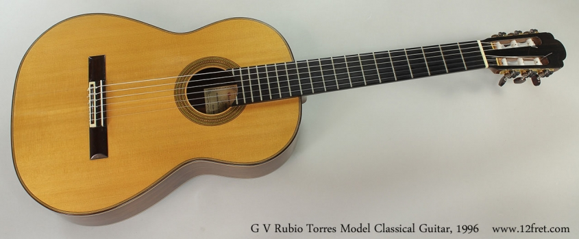 G V Rubio Torres Model Classical Guitar, 1996 Full Front View