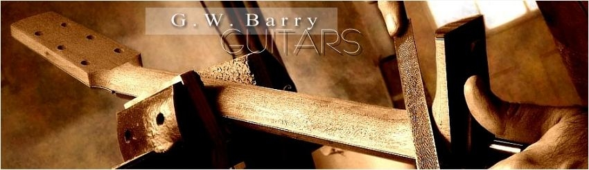 G. W. Barry Hand Built Guitars Carve Neck