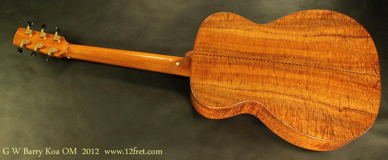 G. W. Barry Hand Built Guitars OM Koa Rear View