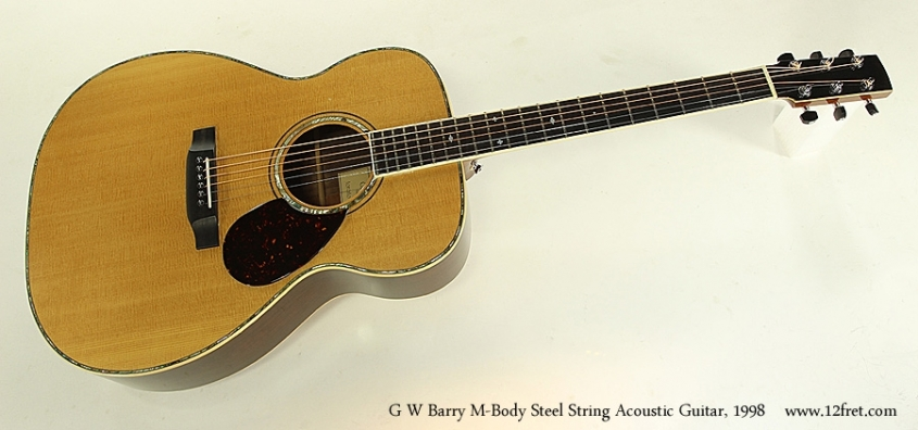 G W Barry M-Body Steel String Acoustic Guitar, 1998  Full Front View