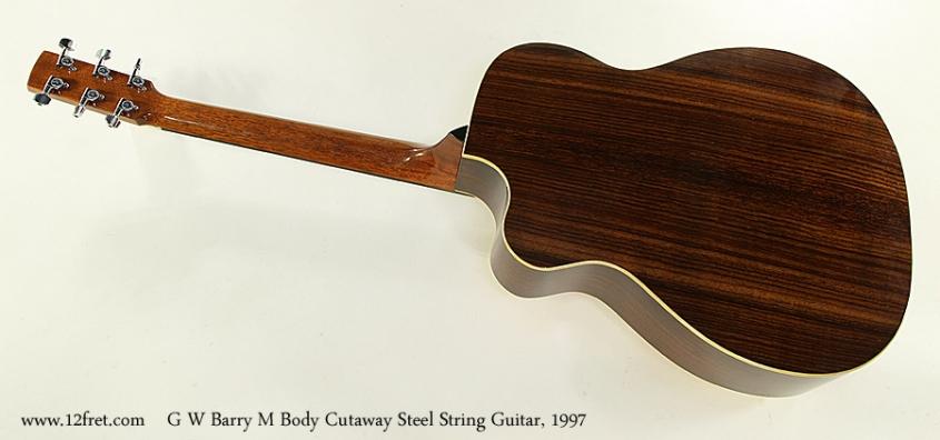 G W Barry M Body Cutaway Steel String Guitar, 1997 Full Rear View