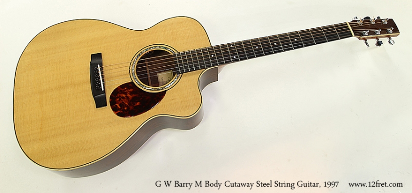 G W Barry M Body Cutaway Steel String Guitar, 1997 Full Front View