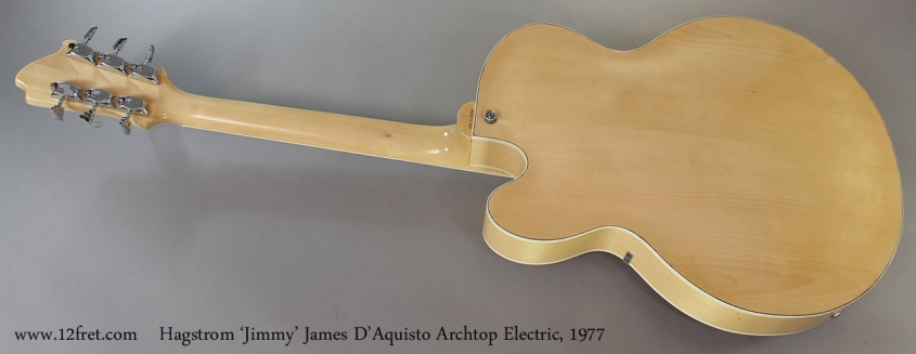 Hagstrom 'Jimmy' James D'Aquisto Archtop Electric, 1977 Full Rear View