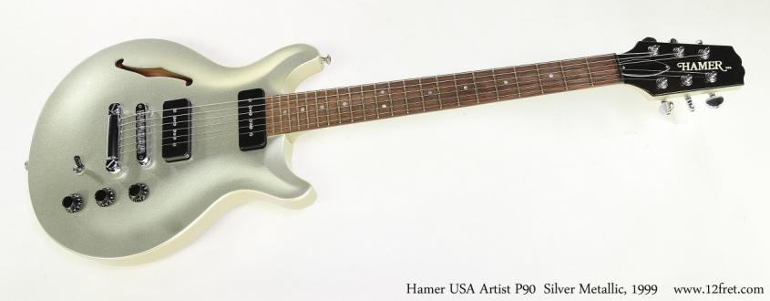 Hamer USA Artist P90  Silver Metallic, 1999   Full Front View