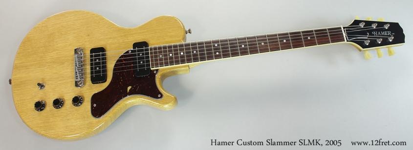 Hamer Custom Slammer SLMK, 2005 Full Front View