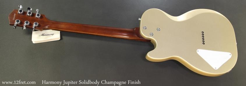 Harmony Jupiter Solidbody Champagne Finish Full Rear View
