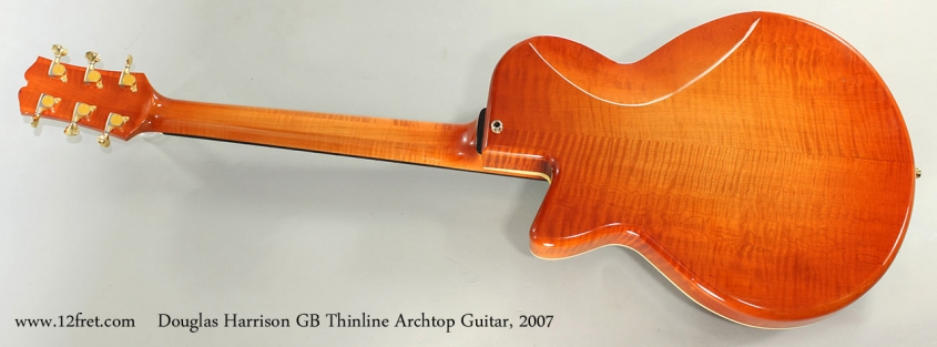 Douglas Harrison GB Thinline Archtop Guitar, 2007 Full Rear View