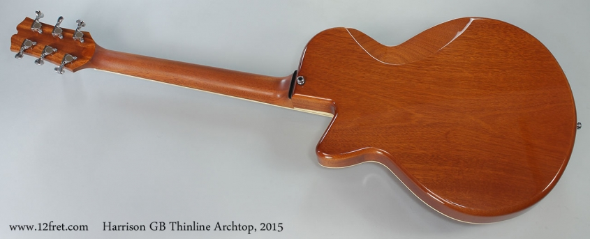 Harrison GB Thinline Archtop, 2015 Full Rear View