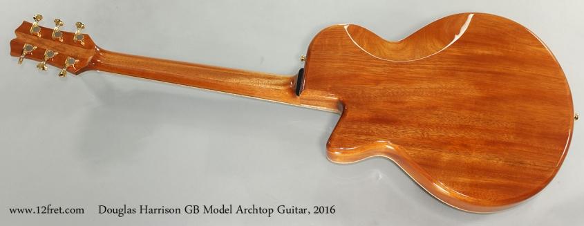 Douglas Harrison GB Model Archtop Guitar, 2016 Full Rear View