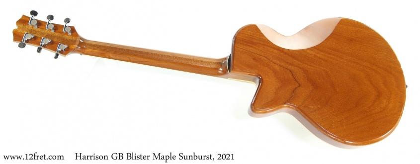Harrison GB Blister Maple Sunburst, 2021 Full Rear View
