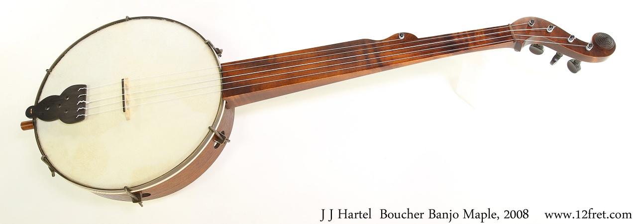 Hartel  Boucher Banjo Maple, 2008 Full Front View
