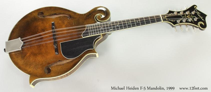 Michael Heiden F-5 Mandolin, 1999 Full Front View