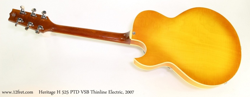 Heritage H 525 PTD VSB Thinline Electric, 2007    Full Rear View