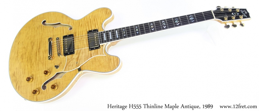 Heritage H555 Thinline Maple Antique, 1989 Full Front View
