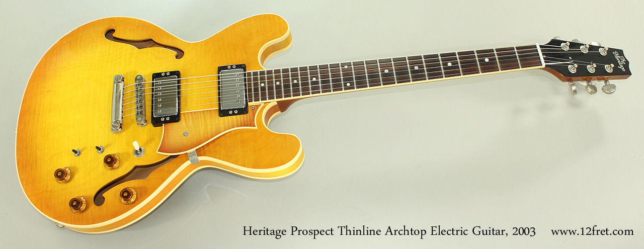 Heritage Prospect Thinline Archtop Electric Guitar, 2003 Full Front View