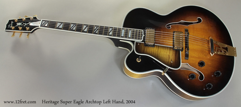 Heritage Super Eagle Archtop Left Handed 2004 Full Front View