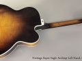 Heritage Super Eagle Archtop Left Handed 2004 Full Rear View