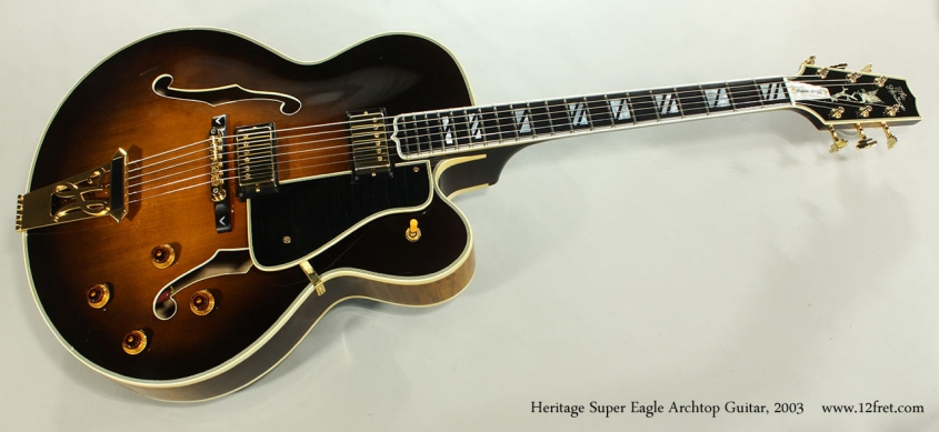 Heritage Super Eagle Archtop Guitar, 2003 Full Front View
