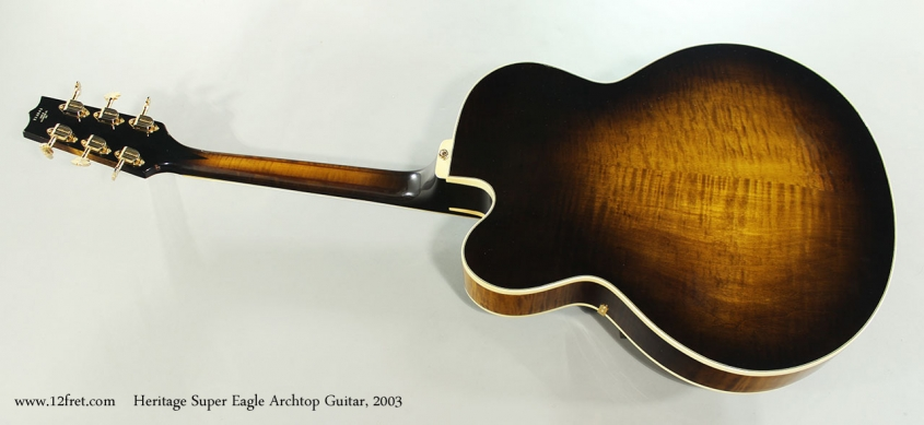 Heritage Super Eagle Archtop Guitar, 2003 Full Rear View
