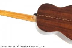 Hill Torres 1856 Model Brazilian Rosewood, 2012 Full Rear View